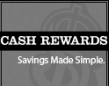 Cash Rewards - Savings Made Simple